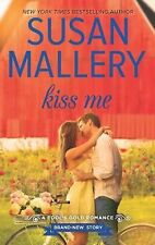 Kiss Me-Susan Mallery-2015 Fool's Gold series-Combined shipping