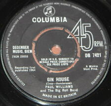 "PAUL WILLIAMS BIG ROLL BAND ~ GIN HOUSE b/w ROCKING CHAIR ~ UK COLUMBIA 7"" 1964"