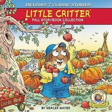 Little Critter Fall Storybook Collection: 7 Classic Stories by Mayer, Mercer