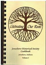 *JONESBORO IN 1995 *HISTORICAL SOCIETY COOK BOOK *CELEBRATING OUR ROOTS *HISTORY