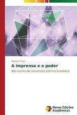A Imprensa e o Poder by Puzio Marcelo (2014, Paperback)