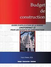 Budget de Construction : Guide D'application de la Norme Uniformat II Pour...