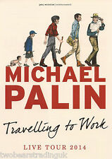 Event Promo Flyer: Michael Palin - Travelling To Work Live Tour 2014