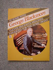 At Home with George Blackmore - 11 Favourite Melodies for the Home Organ