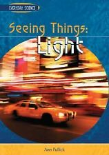 Seeing Things: Light (Everyday Science)-ExLibrary