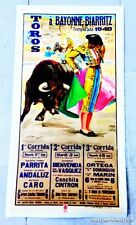 RARE AFFICHE DE CORRIDA  TOROS A BAYONNE-BIARRITZ   TEMPORADA 1948