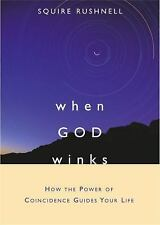 NEW - When GOD Winks: How the Power of Coincidence Guides Your Life