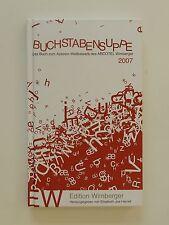 Buchstabensuppe 2007 Buch zum Autoren Wettbewerb des Arcotel Wimberger