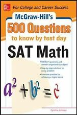 500 SAT Math Questions to Know by Test Day (Mcgraw Hill's 500 Questions to Know