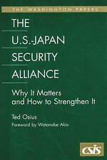 The U.S.-Japan Security Alliance: Why It Matters and How to Strengthen It (The W