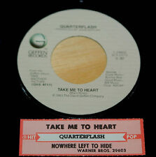 Quarterflash 45 Take Me To Heart / Nowhere Left To Hide  w/ts