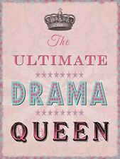Ultimate Drama Queen large metal sign  (og 4030)  REDUCED one only +++++++++++