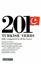 201 Turkish Verbs: Fully Conjugated in All the Tenses (201 Verbs Series)