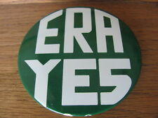 "ERA YES Button Pin 2.25"" Equal Rights Amendment Vintage Feminist Political Women"