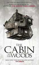 The Cabin in the Woods: The Official Movie Novelization: Official Movie...