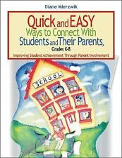 Quick and Easy Ways to Connect With Students and Their Parents, Grades K-8: Impr