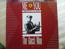 The Gucci Man - Me & You