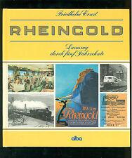 Rheingold Luxuszug durch fünf Jahrzente