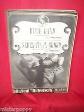 TORREGGIANI Dixie Band + Serenata in grigio 1952 Spartiti JAZZ