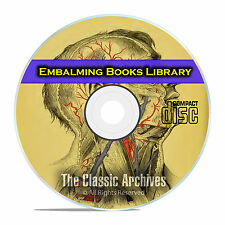The Library of Embalming, History and Practice, Anatomy, Autopsy 22 Books CD E42