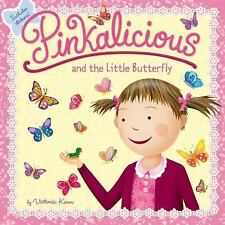 Pinkalicious: Pinkalicious and the Little Butterfly by Victoria Kann (2016,...