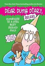Dumbness is a Dish Best Served Cold Dear Dumb Diary: Deluxe