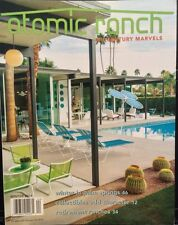 ATOMIC RANCH Midcentury Marvels Palm Springs Winter 2014 FREE SHIPPING