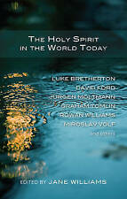 The Holy Spirit in the World Today, Jane Williams