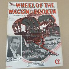 song sheet THE WHEEL OF THE WAGON IS BROKEN Jack Jackson 1935