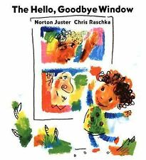 The Hello, Goodbye Window, Juster, Norton, Good Book