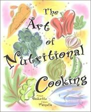 Art of Nutritional Cooking, The (2nd Edition) Baskette, Michael, Mainella, Elea