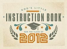 God's Little Instruction Book for the Class of 2012 Cook, David C Paperback