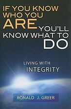 If You Know Who You Are . . . You'll Know What to Do: Living with Inte-ExLibrary