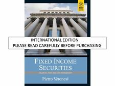 Fixed Income Securities: Valuation, Risk, and Risk Management by Pietro Veronesi