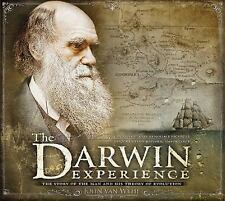 The Darwin Experience : The Story of the Man and His Theory of Evolution by...