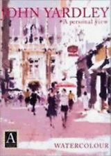 JOHN YARDLEY WATERCOLOUR PAPERBACK A PERSONAL VIEW LIKE NEW CONDITION