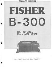 Fisher service manual pour Car Amplifier b-300