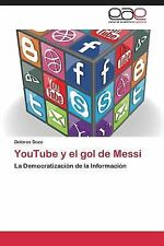 Youtube y el Gol de Messi by Dozo Dolores (2013, Paperback)