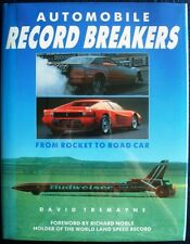 AUTOMOBILE RECORD BREAKERS FROM ROCKETS TO ROAD CAR DAVID TREMAYNE CAR BOOK