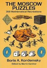 Dover Recreational Math: The Moscow Puzzles : 359 Mathematical Recreations by...