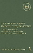 The Library of Hebrew Bible/Old Testament Studies: The Stories about Naboth...
