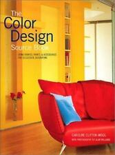 The Color Design Sourcebook: Using Fabrics, Paints & Accessories for S-ExLibrary