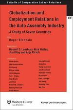 Globalization Employment Relations in the Auto Assembly Industry (Bulletin of Co