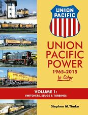 Union Pacific Power 1965-2015 In Color Vol 1: Switchers, Slugs & Turbines /train