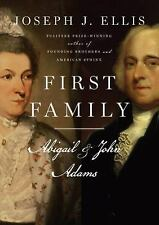 First Family: Abigail and John Adams by Ellis, Joseph J.