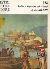 indici e repertori dei volumi decimo,XI,XII,XIII - i maestri del colore-Fabbri -