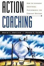 J-B US Non-Franchise Leadership: Action Coaching : How to Leverage Individual...
