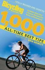 Bicycling Magazine's 1000 All-Time Best Tips (Revised): Top Riders Share Their S