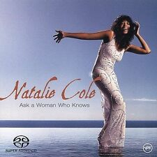 Natalie Cole Ask a Woman Who Knows (Hybrid Multichannel SACD, Oct-2002)