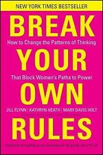 Break Your Own Rules : How to Change the Patterns of Thinking That Block...(1)